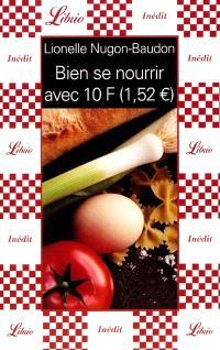 Bien se nourrir avec 10 francs (1,52 euros)
