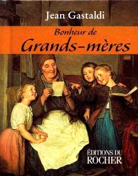 Bonheur de grands-mères : en 2001 fête en mars