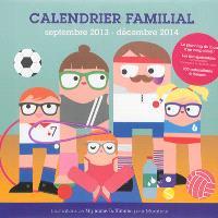 Calendrier familial : septembre 2013-décembre 2014