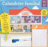Calendrier familial : septembre 2014-septembre 2015 : le kit complet