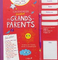 Calendrier familial des grands-parents : 2013-2014 : de septembre à septembre