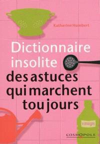 Dictionnaire insolite des trucs qui marchent toujours