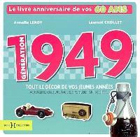Génération 1949 : le livre anniversaire de vos 60 ans