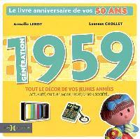 Génération 1959 : le livre anniversaire de vos 50 ans