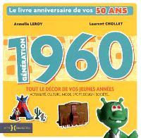 Génération 1960 : le livre anniversaire de vos 50 ans