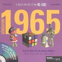 Génération 1965 : le livre anniversaire de vos 40 ans