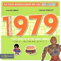 Génération 1979 : le livre anniversaire de vos 30 ans