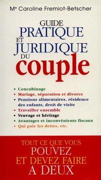 Guide pratique et juridique du couple