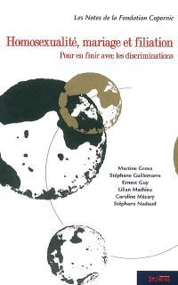 Homosexualité, mariage et filiation : pour en finir avec les discriminations