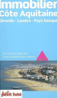 Immobilier côte aquitaine 2008-2009 : Gironde, Landes, pays basque