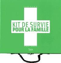 Kit de survie pour la famille