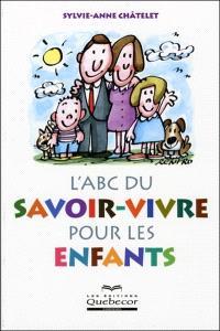 L'ABC du savoir-vivre pour les enfants