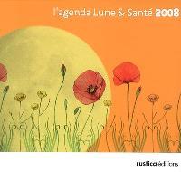 L'agenda Lune & santé 2008