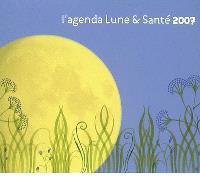 L'agenda Lune et santé 2007