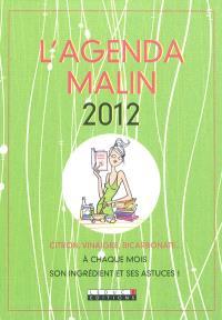 L'agenda malin 2012 : citron, vinaigre, bicarbonate... : à chaque mois son ingrédient et ses astuces !