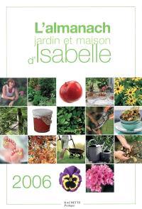 L'almanach jardin et maison d'Isabelle 2006