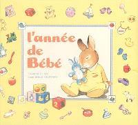 L'année de bébé : l'album de ses plus beaux souvenirs