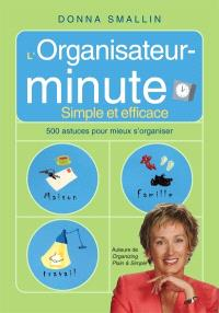 L'organisateur-minute  : simple et efficace