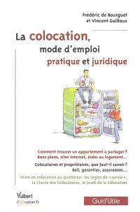La colocation : mode d'emploi pratique et juridique