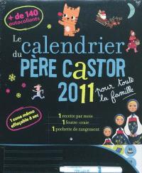 Le calendrier du Père Castor 2011 : pour toute la famille