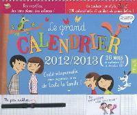 Le grand calendrier 2012-2013 : 16 mois, de septembre 2012 à décembre 2013