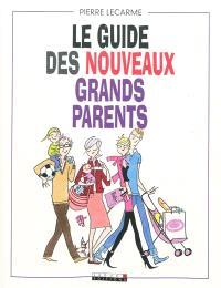 Le guide des nouveaux grands-parents