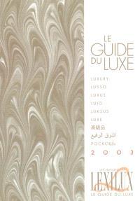 Le guide du luxe 2003
