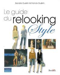 Le guide du relooking : style