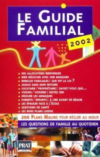 Le guide familial 2002