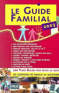 Le guide familial 2003