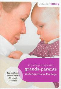 Le guide pratique des grands-parents