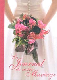 Le journal de notre mariage