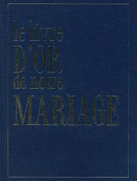 Le livre d'or de notre mariage