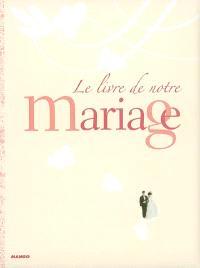 Le livre de notre mariage