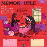 Le mémokouple : l'outil indispensable pour organiser la vie à deux ! : calendrier, septembre 2013 à décembre 2014