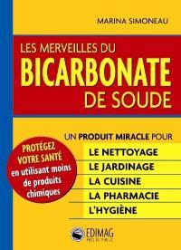 Les merveilles du bicarbonate de soude  : des solutions écologiques et pratiques