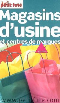 Magasins d'usine et centres de marques : 2008-2009