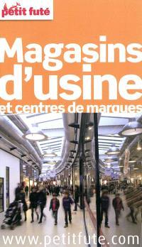 Magasins d'usine et centres de marques : 2012