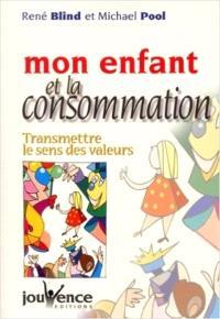 Mon enfant et la consommation : une éducation à la consommation