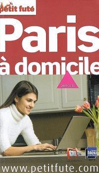 Paris à domicile : 2009-2010