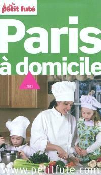 Paris à domicile : 2011