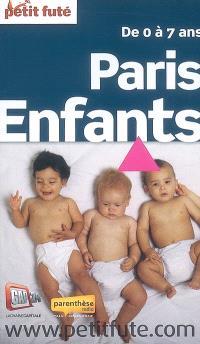 Paris enfants : de 0 à 7 ans