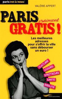 Paris vraiment gratis : les meilleures adresses pour s'offrir la ville sans débourser un euro !