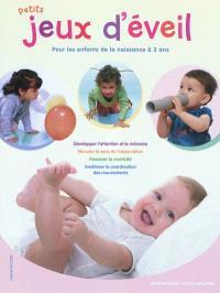 Petits jeux d'éveil pour les enfants de la naissance à 3 ans