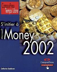 S'initier à Money 2002