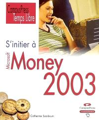 S'initier à Money 2003