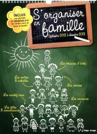 S'organiser en famille : septembre 2012 à décembre 2013