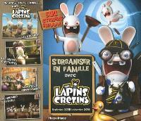 S'organiser en famille avec The Lapins crétins : septembre 2015 à décembre 2016