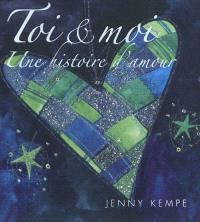 Toi & moi : une histoire d'amour