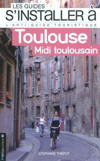 Toulouse, Midi toulousain